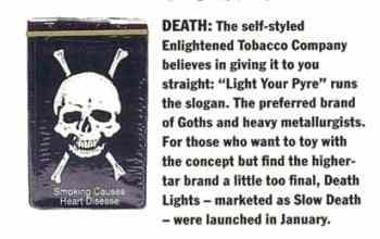Comment on Death cigarettes.