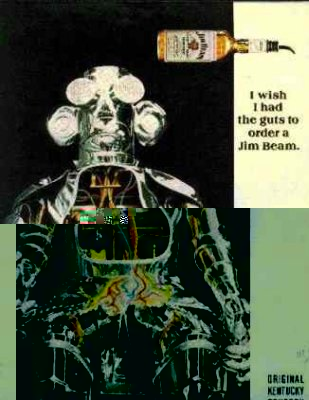Click for a larger, floating, image. Jim Beam Ad featuring a robot with Sexy Groin area and the caption 'I wish I had the guts', etc.