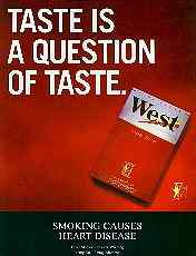 West ad: Taste is a question of taste.
